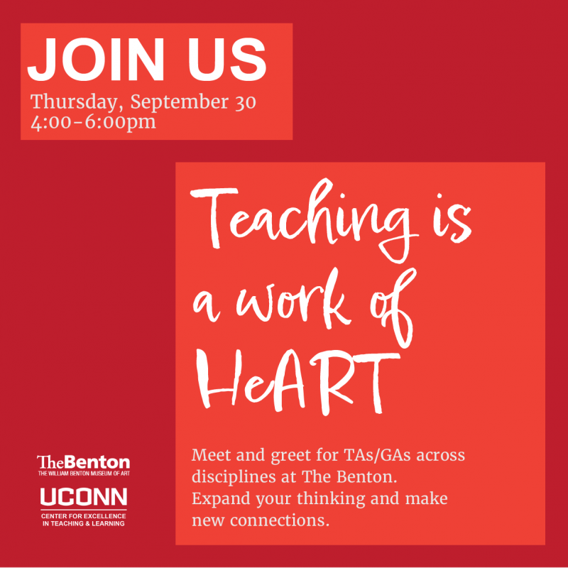 UConn Center for Excellence in Teaching and Learning, Teaching is a work of HeART